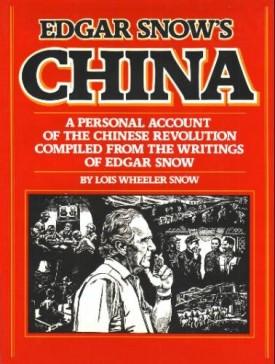 Edgar Snow's China  (Hardcover)