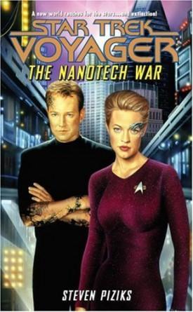 The Nanotech War (Star Trek: Voyager) [Oct 29, 2002] Piziks, Steven