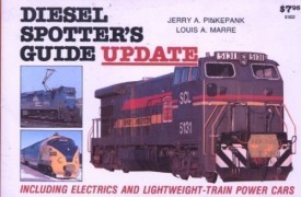 Diesel Spotters Guide Update: Including Electrics and Lightweight-Train Power Cars (Paperback)