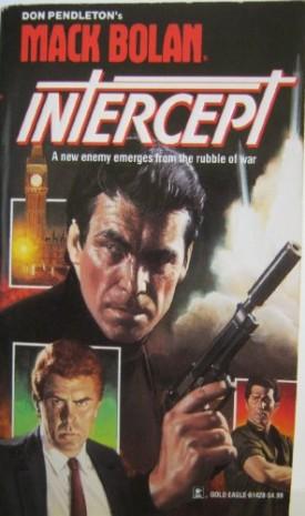 Intercept (Super Bolan) [Jul 01, 1992] Pendleton, Don