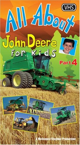 All About John Deere For Kids  VHS#4 [VHS Tape] [2006]