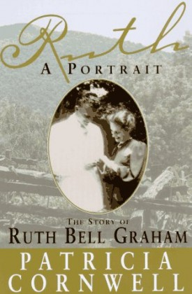 Ruth, A Portrait: The Story of Ruth Bell Graham (Hardcover)