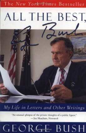 All the Best, George Bush: My Life in Letters and Other Writings (Paperback)