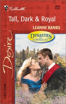 Tall, Dark & Royal (Dynasties: The Connellys) (Harlequin Desire) (Mass Market Paperback)