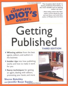 Complete Idiot's Guide to Getting Published 3rd Edition (Paperback)