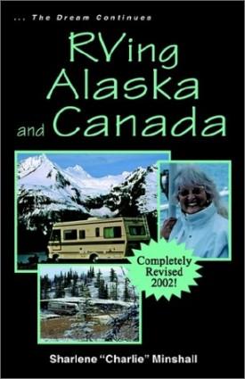 RVing Alaska and Canada (Paperback)