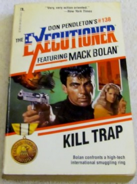 Kill Trap (The Executioner #138) [May 01, 1990] Pendleton, Don