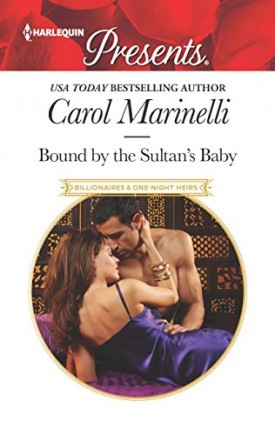 Bound by the Sultan's Baby (Billionaires & One-Night Heirs) (Mass Market Paperback)