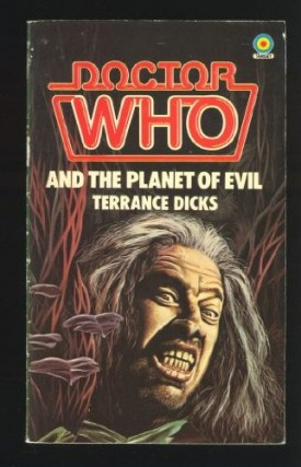 Doctor Who and the Planet of Evil (Doctor Who Library) (Mass Market Paperback)