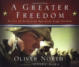 A Greater Freedom: Stories of Faith from Operation Iraqi Freedom (Hardcover)