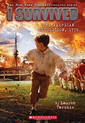 I Survived #15: I Survived the American Revolution, 1776 [Paperback] Tarshis, Lauren
