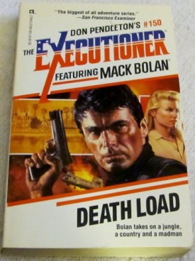 Death Load (The Executioner #150) [May 01, 1991] Don Pendleton