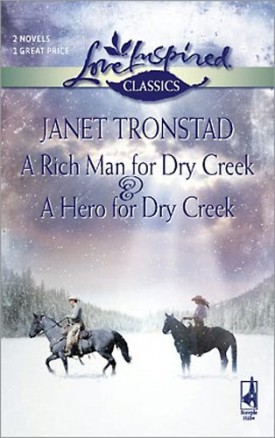 A Rich Man for Dry Creek & A Hero for Dry Creek (Paperback)