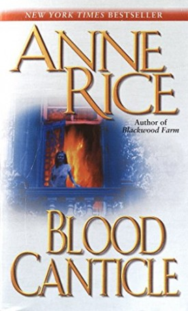 Blood Canticle (The Vampire Chronicles) (Mass Market Paperback)