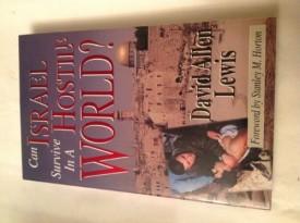 Can Israel Survive in a Hostile World? (Paperback)