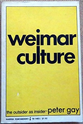 Weimar Culture the Outsider As Insider (Paperback)