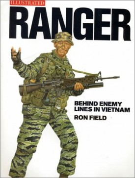 Ranger: Behind Enemy Lines in Vietnam (Military Illustrated) (Hardcover)