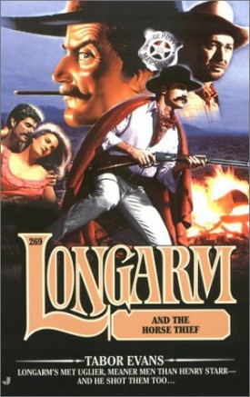 Longarm and the Horse Thief (Longarm #269) (Mass Market Paperback)