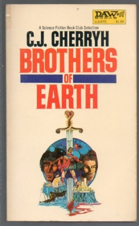 Brothers of Earth (Alliance-Union Universe) (Mass Market Paperback)