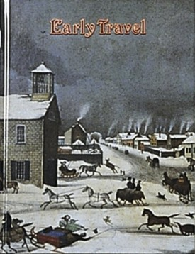 Early Travel (Early Settler Life) (Paperback)