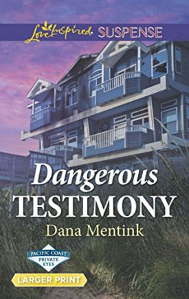Dangerous Testimony (Pacific Coast Private Eyes) (Mass Market Paperback)