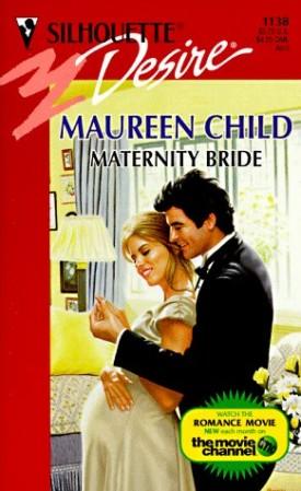 Maternity Bride (Silhouette Desire #1138) (Mass Market Paperback)