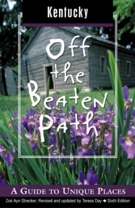 Kentucky Off the Beaten Path, 6th: A Guide to Unique Places (Off the Beaten Path Series) (Paperback)