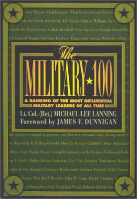 The Military 100: A Ranking of the Most Influential Military Leaders of All Time (Paperback)