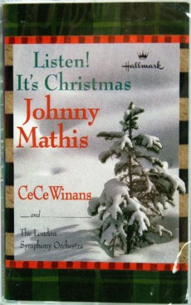 Listen! Its Christmas Johnny Mathis and CeCe Winans (Cassette)