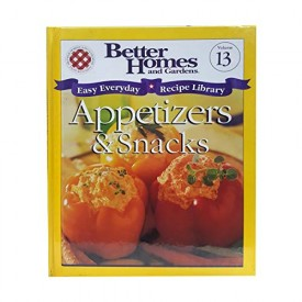 Better Homes and Gardens Easy Everyday Recipe Library Appetizers & Snacks Vol. 13 (Hardcover)