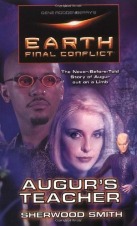 Gene Roddenberrys Earth: Final Conflict--Augers Teacher (Paperback)