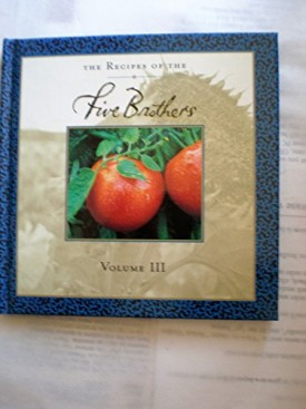 The Recipes of the Five Brothers - Volume III (The Recipes of the Five Brothers, 3) (Hardcover)