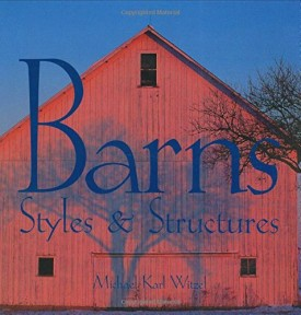 Barns: Styles & Structures (Paperback)