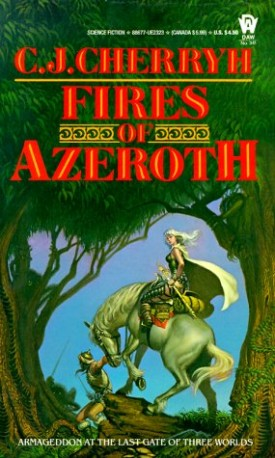 Fires of Azeroth (Morgaine Cycle) (Mass Market Paperback)