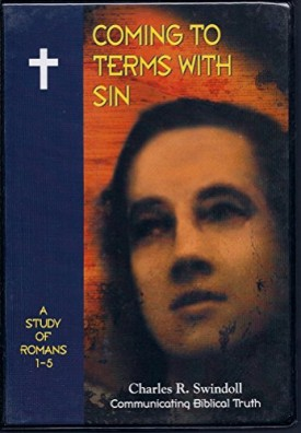 Coming to Terms with Sin (A Study of Romans 1 - 5) (6 Audio Cassette Set)