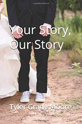 Your Story, Our Story: Intentionally Dating on Purpose (Paperback)