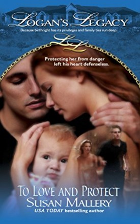 To Love And Protect (Logans Legacy) (Paperback)