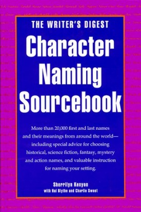 The Writer's Digest Character Naming Sourcebook (Hardcover)
