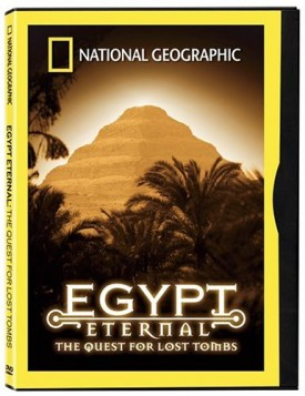 National Geographic Egypt Eternal: The Quest for Lost Tombs (DVD)