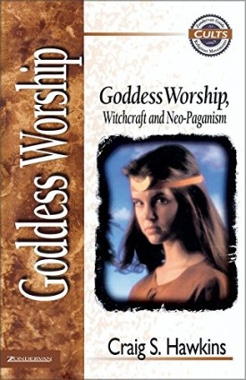 Goddess Worship, Witchcraft and Neo-Paganism (Paperback)