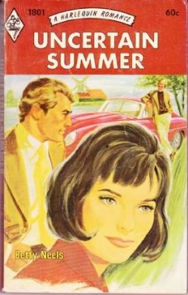 Uncertain Summer (Harlequin Romance #1801) (Mass Market Paperback)