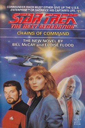 Chains of Command (Star Trek The Next Generation, No 21) (Paperback)