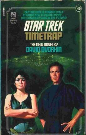 Timetrap (Star Trek, No 40) [Jun 01, 1988] David Dvorkin