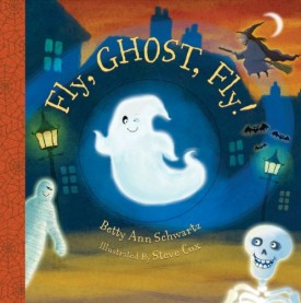 Fly, Ghost, Fly! Board book (Hardcover)
