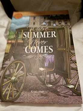 Where Summer Never Comes (Hardcover)