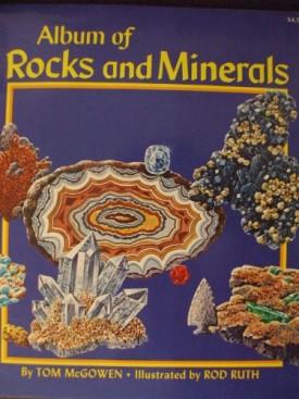 Album of Rocks and Minerals McGowen, Tom