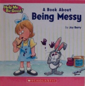 A Book about Being Messy (Hardcover)