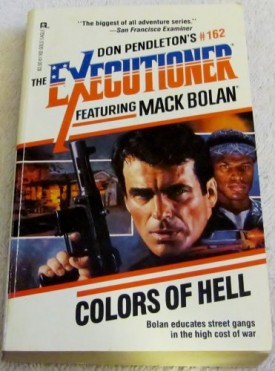 Colors Of Hell (Mack Bolan: the Executioner) [May 01, 1992] Pendleton