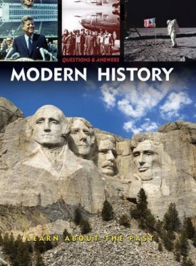 Questions & Answers: Modern History: Explore Todays World (Hardcover)