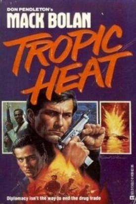 Tropic Heat (Super Bolan) [Aug 01, 1987] Pendleton, Don